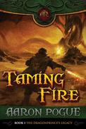 Taming Fire