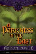 A Darkness in the East