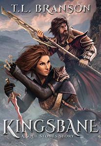 Kingsbane: A Soul Stones Story