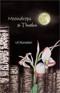 Moondrops & Thistles