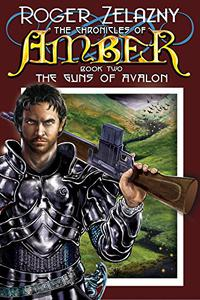 The Guns of Avalon: Book Two